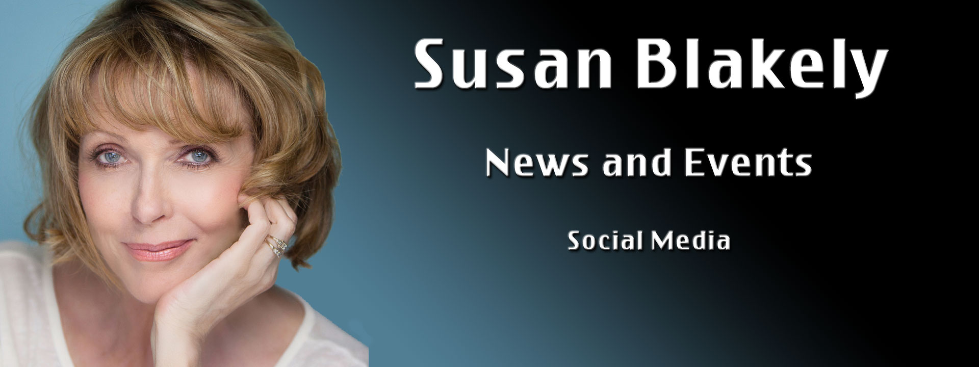 Susan Blakely | News and Events